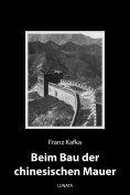 ebook: Beim Bau der chinesischen Mauer