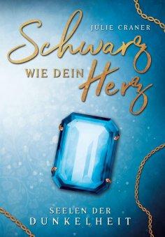 ebook: Schwarz wie dein Herz