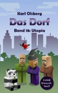 eBook: Das Dorf Band 18: Utopia