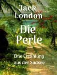 ebook: Jack London: Die Perle