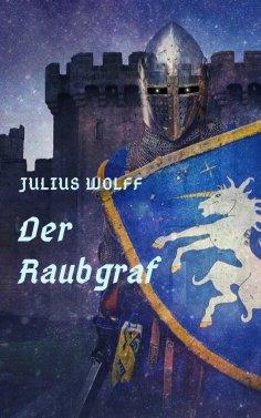 eBook: Julius Wolff: Der Raubgraf