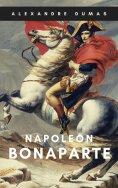 eBook: Alexandre Dumas: Napoleon Bonaparte