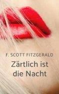 eBook: F. Scott Fitzgerald: Zärtlich ist die Nacht