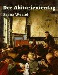 eBook: Franz Werfel - Der Abituriententag