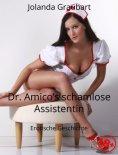 ebook: Dr. Amico's schamlose Assistentin