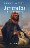 eBook: Jeremias. Höret die Stimme