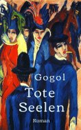 eBook: Nikolai Gogol: Tote Seelen
