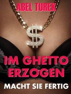 eBook: Im Ghetto erzogen