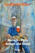 eBook: Munich - Paris damals und heute