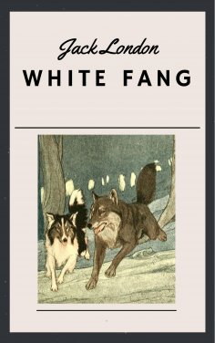 eBook: Jack London - White Fang