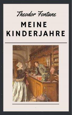 eBook: Theodor Fontane: Meine Kinderjahre