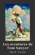 eBook: Mark Twain : Les aventures de Tom Sawyer