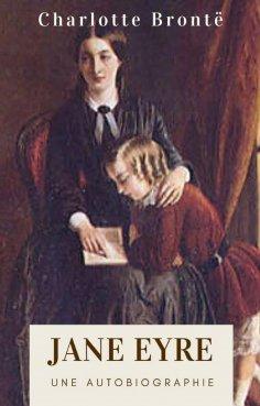 eBook: Charlotte Brontë : Jane Eyre (Édition intégrale)
