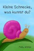 eBook: Kleine Schnecke, was kannst du?
