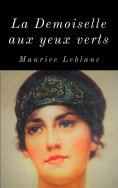 eBook: Arsène Lupin - La Demoiselle aux yeux verts