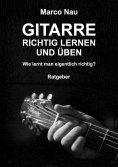 ebook: Gitarre richtig lernen und üben