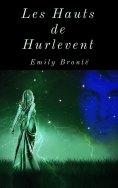eBook: Les Hauts de Hurlevent (Édition intégrale)