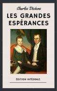 ebook: Les Grandes Espérances (Édition intégrale)