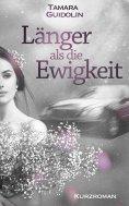 eBook: Länger als die Ewigkeit