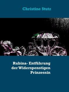 ebook: Rubina- Entführung der Widerspenstigen Prinzessin