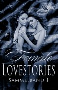 ebook: Female Lovestories by Casey Stone Sammelband 1