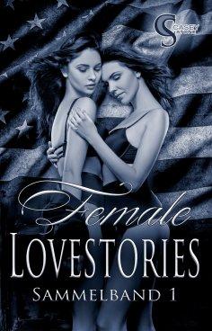 eBook: Female Lovestories by Casey Stone Sammelband 1