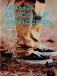 ebook: Rianna - Chaos auf zwei Beinen