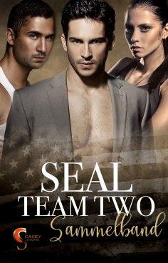 eBook: Seal Team Two Sammelband