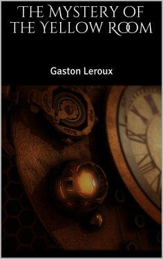 ebook: The Mystery of the Yellow Room