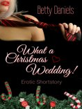 ebook: What a Christmas Wedding!