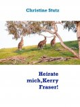 eBook: Heirate mich, Kerry Fraser!