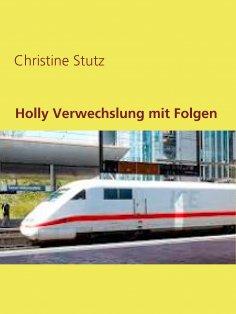 ebook: Holly Verwechslung mit Folgen