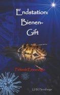 ebook: Endstation: Bienen-Gift