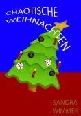 eBook: Chaotische Weihnachten