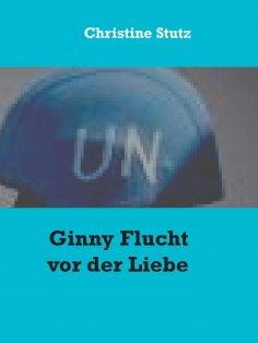 eBook: Ginny Flucht vor der Liebe