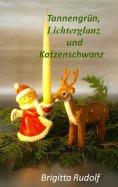 eBook: Tannengrün, Lichterglanz und Katzenschwanz