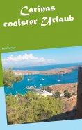 eBook: Carinas coolster Urlaub