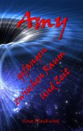 eBook: Amy - gefangen zwischen Raum und Zeit