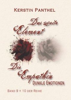 """ebook: """"Das zweite Element"""" und """"Die Empathin"""""""