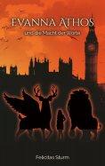eBook: Evanna Athos und die Macht der Worte