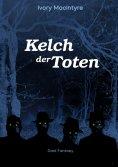 ebook: Kelch der Toten