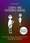 eBook: Lügen- und Egoismus-Knigge 2100