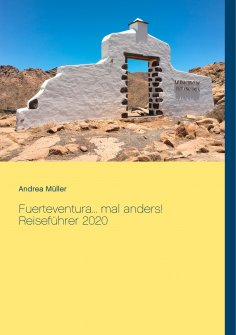 eBook: Fuerteventura... mal anders! Reiseführer 2020