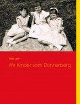 eBook: Wir Kinder vom Donnerberg