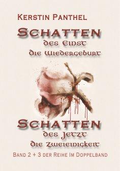 """eBook: """"Schatten des Einst"""" und """"Schatten des Jetzt"""""""