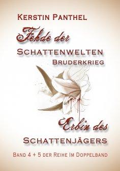 """eBook: """"Fehde der Schattenwelten"""" und """"Erbin des Schattenjägers"""""""