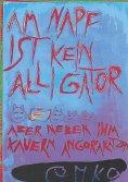 eBook: Am Napf ist kein Alligator aber neben ihm kauern Angorakatzen