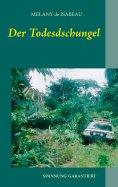 ebook: Der Todesdschungel