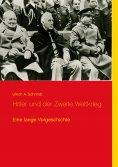 ebook: Hitler und der Zweite Weltkrieg