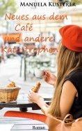 eBook: Neues aus dem Café und andere Katastrophen